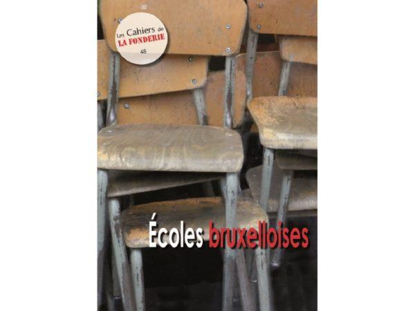 """Couverture du Cahier de La Fonderie n°48, """"Ecoles bruxelloises""""."""